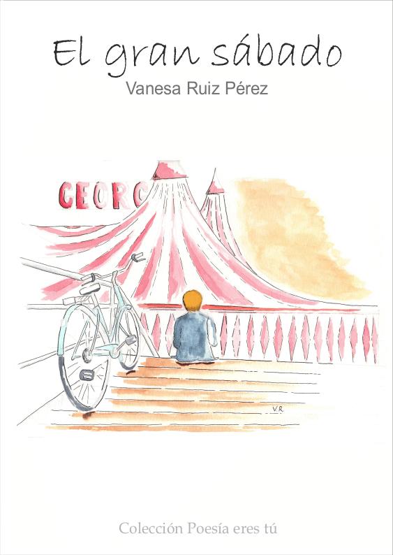 - PortadaElgransabado - El gran sábado – Vanesa Ruiz Pérez publicar un libro - PortadaElgransabado - Agencia del libro. Tu editorial para publicar un libro de poesía.